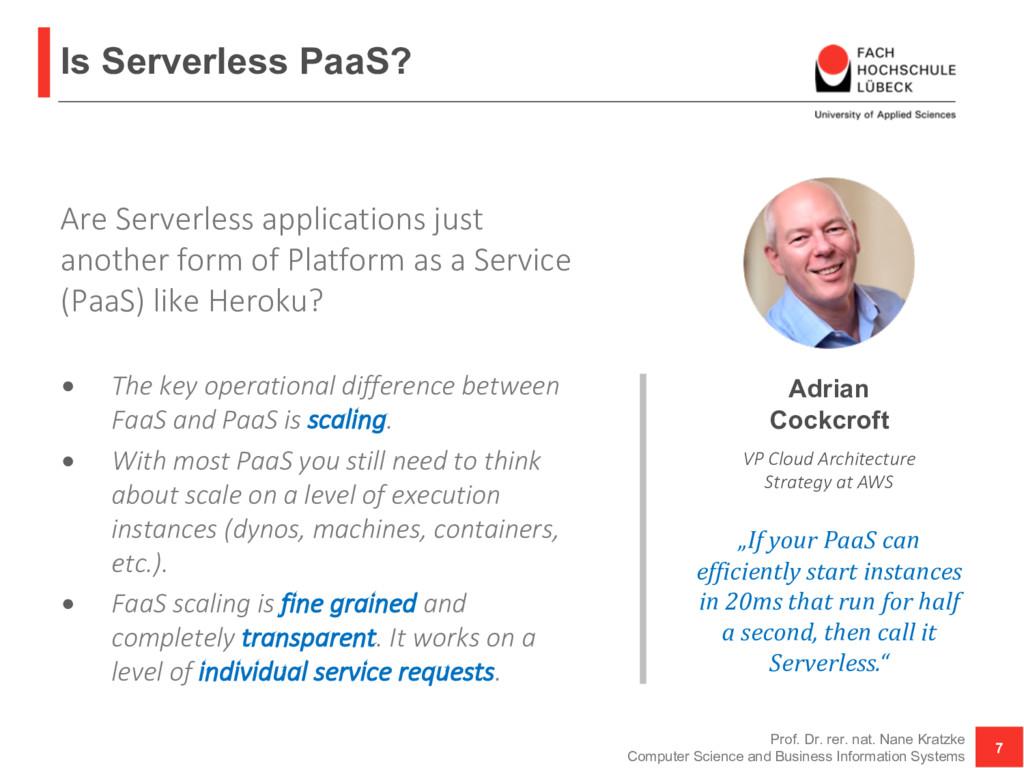 Is Serverless PaaS? Are Serverless applications...