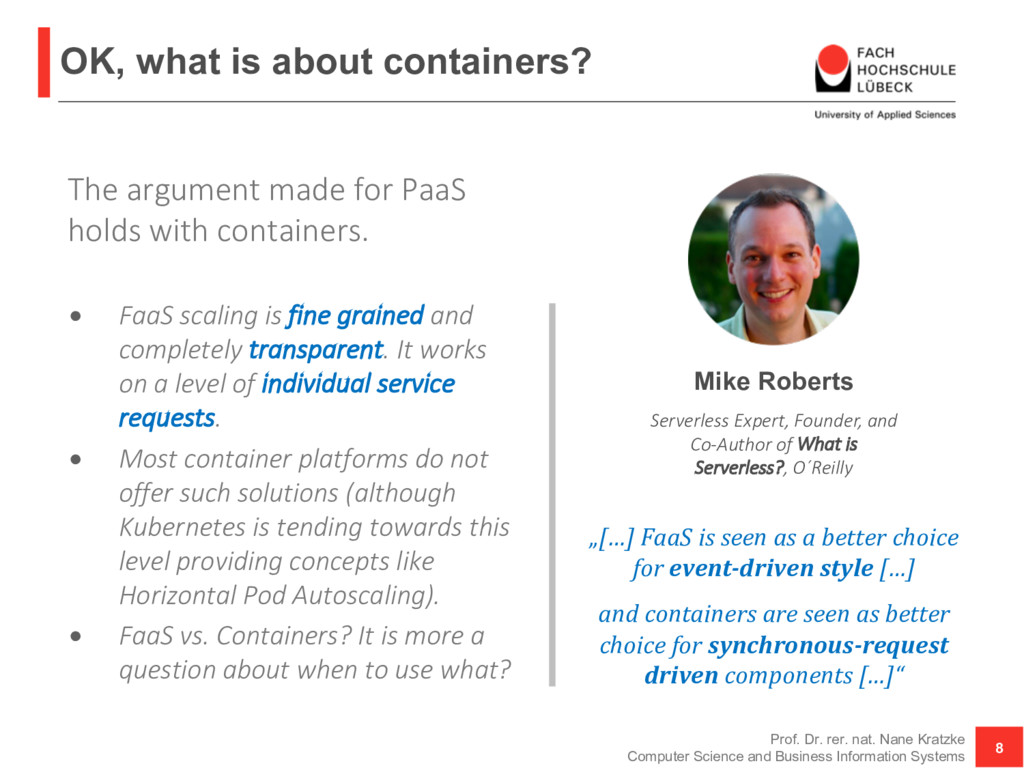 OK, what is about containers? Prof. Dr. rer. na...