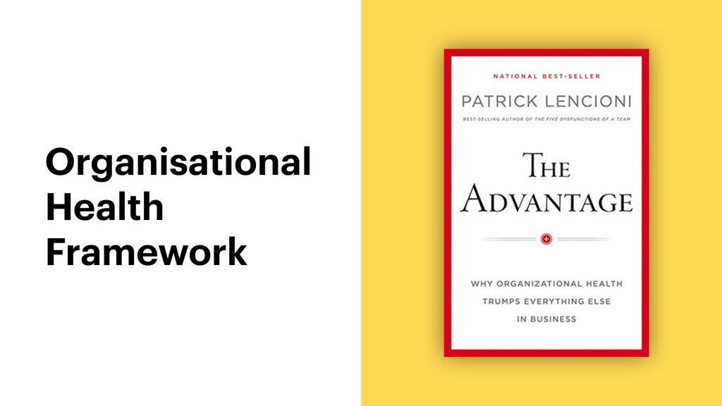Organisational Health Framework