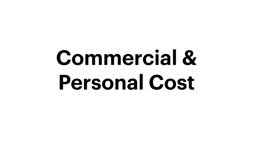 Commercial & Personal Cost