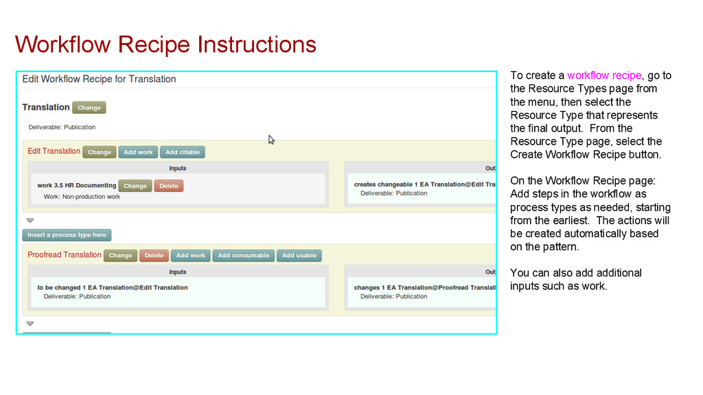Workflow Recipe Instructions To create a workfl...