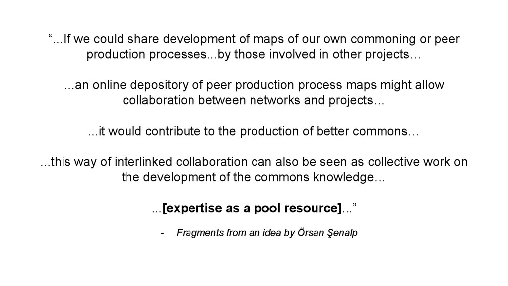 """""""...If we could share development of maps of ou..."""