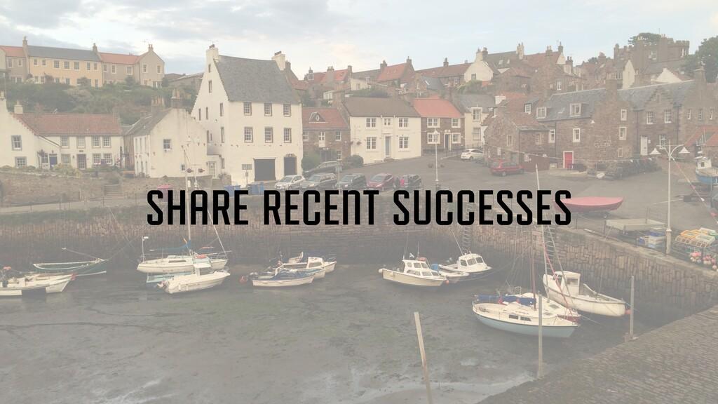 share recent successes