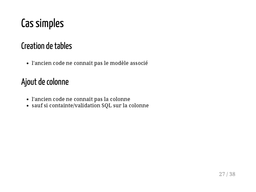 Cas simples Creation de tables l'ancien code ne...
