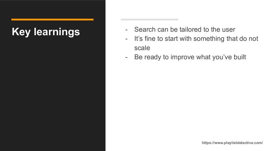 Key learnings - Search can be tailored to the u...