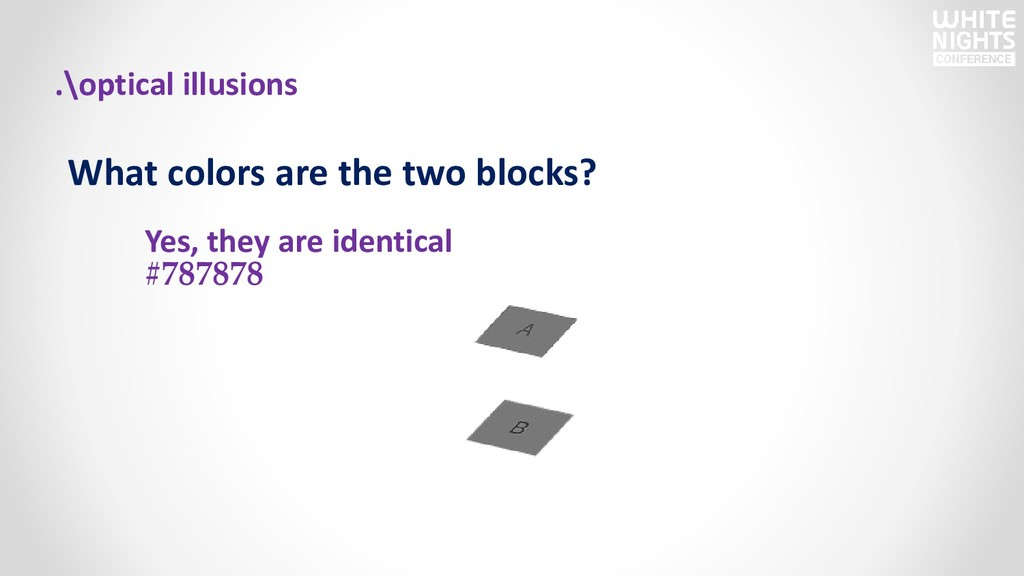What colors are the two blocks? Yes, they are i...