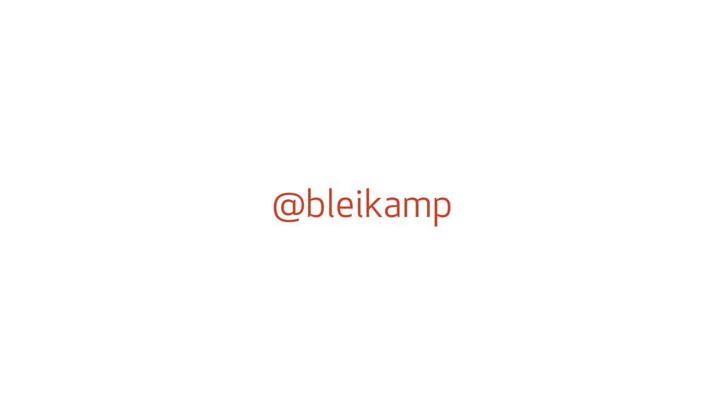 @bleikamp