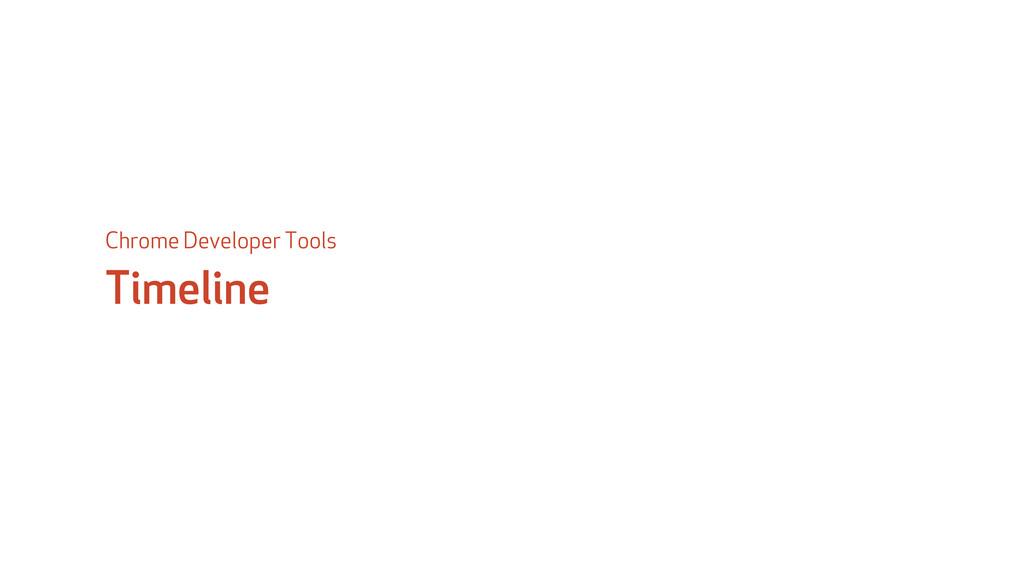 Timeline Chrome Developer Tools