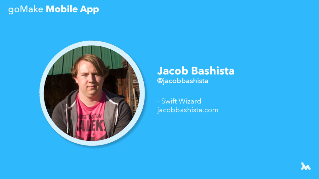 Jacob Bashista @jacobbashista - Swift Wizard ja...