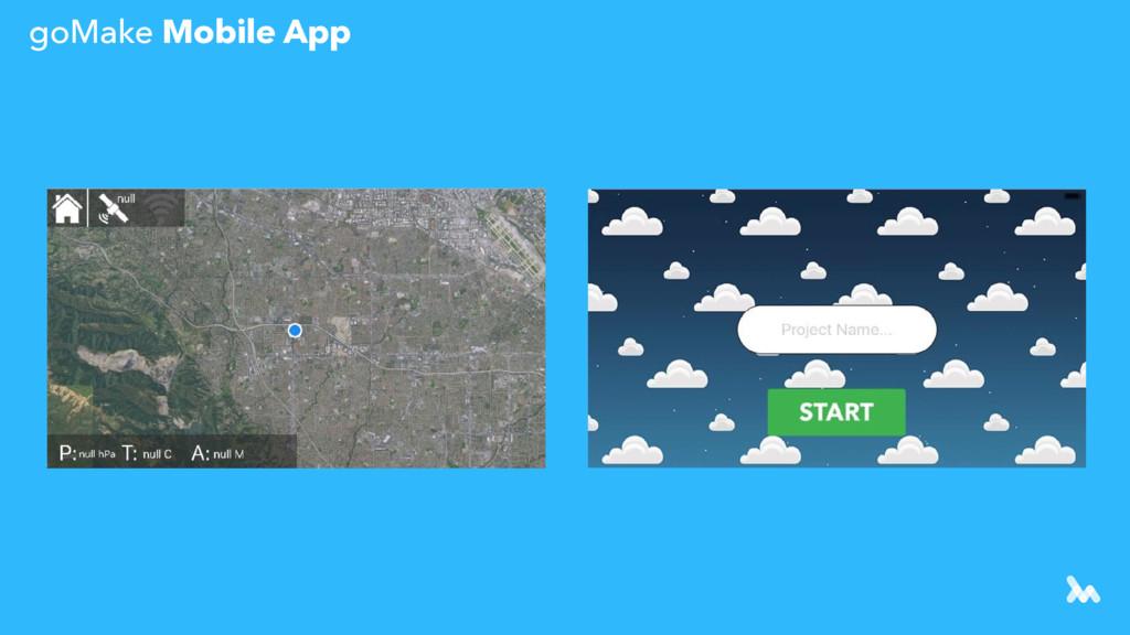 goMake Mobile App