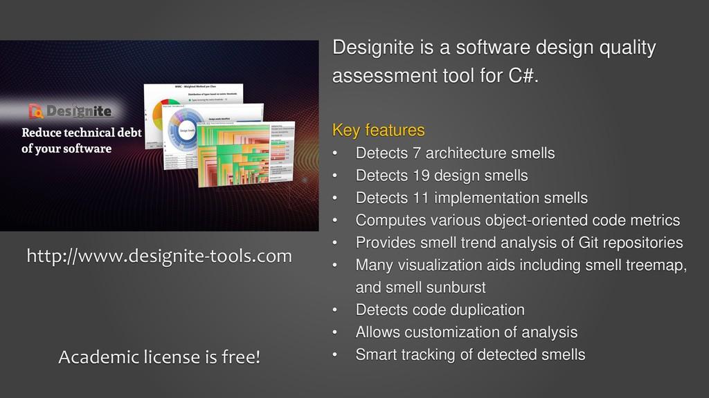 Designite is a software design quality assessme...