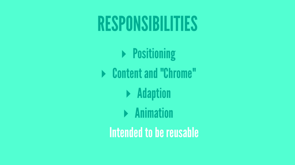 """RESPONSIBILITIES ▸ Positioning ▸ Content and """"C..."""