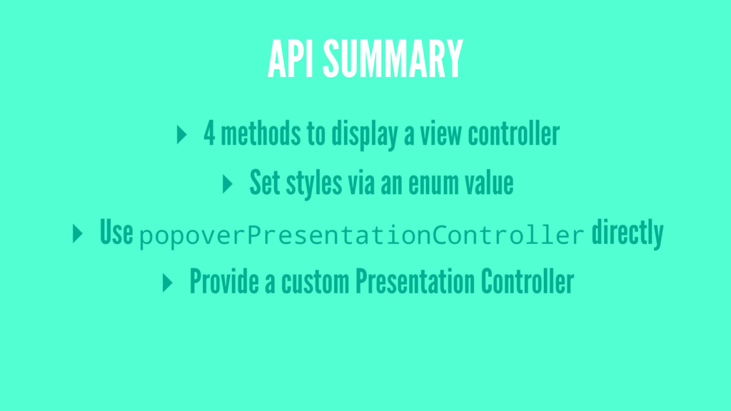 API SUMMARY ▸ 4 methods to display a view contr...