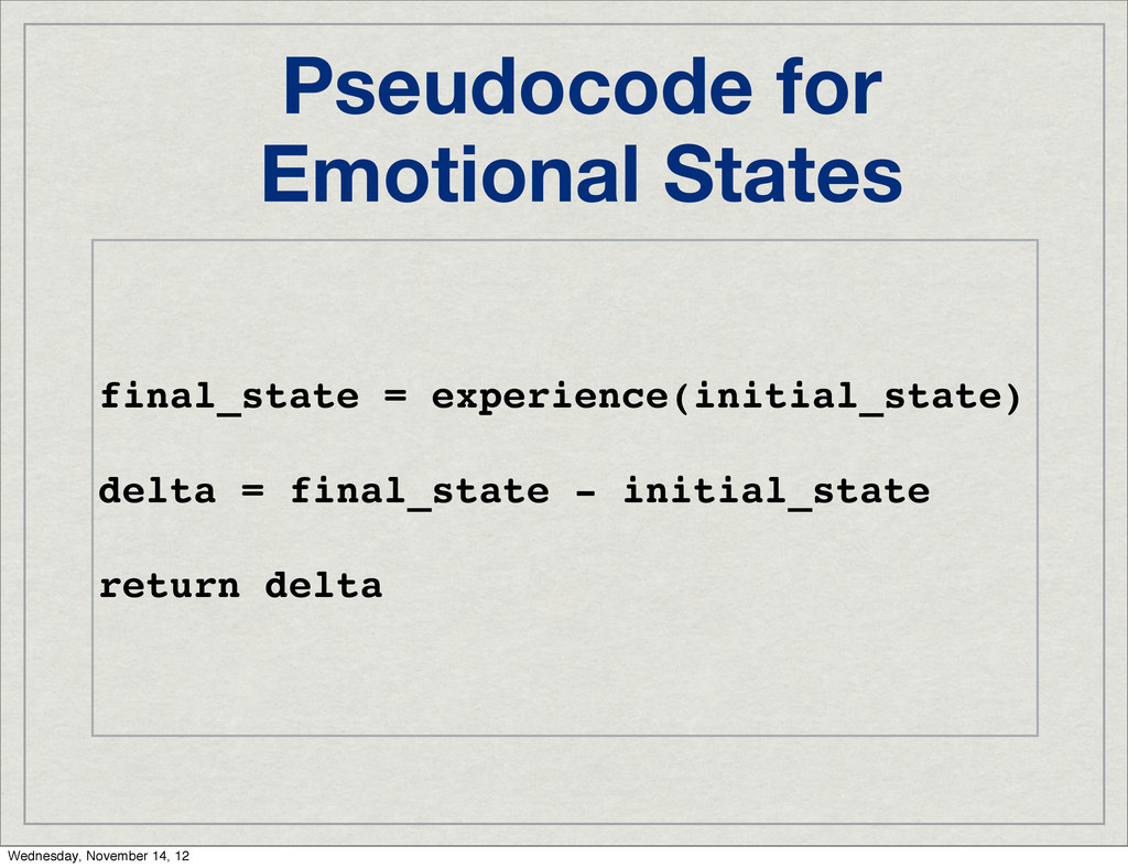 Pseudocode for Emotional States final_state = e...