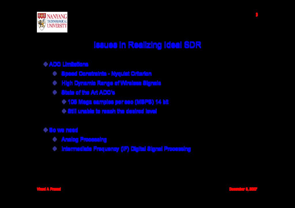 Vinod A Prasad December 6, 2007 3 Issues in Rea...