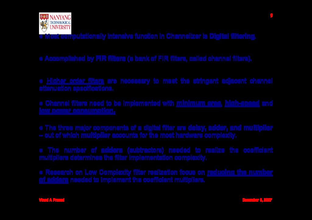 Vinod A Prasad December 6, 2007 9 ● Most comput...