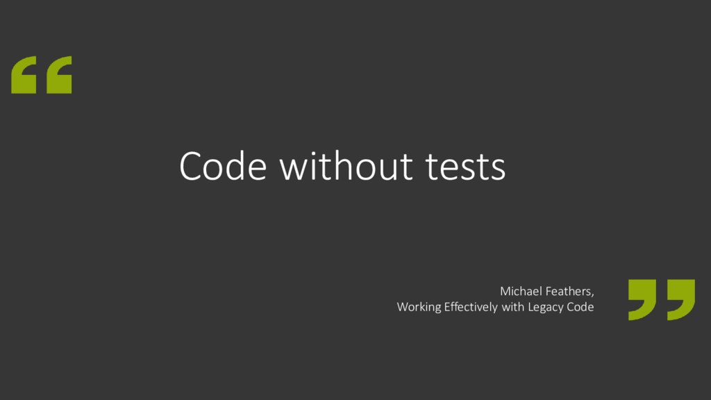 Code without tests Michael Feathers, Working Ef...