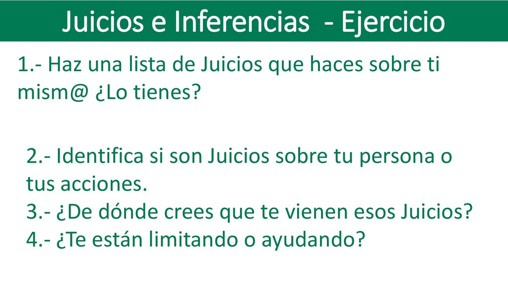 Juicios e Inferencias - Ejercicio 1.- Haz una l...