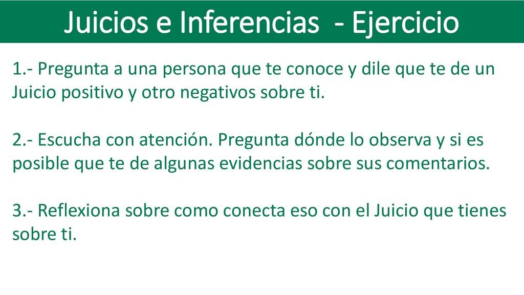 Juicios e Inferencias - Ejercicio 1.- Pregunta ...