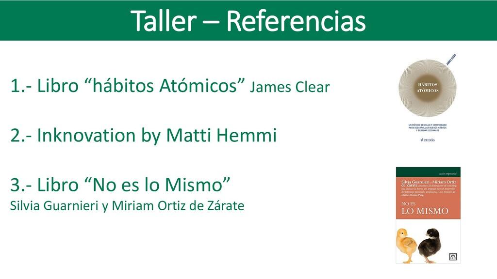 """Taller – Referencias 1.- Libro """"hábitos Atómico..."""