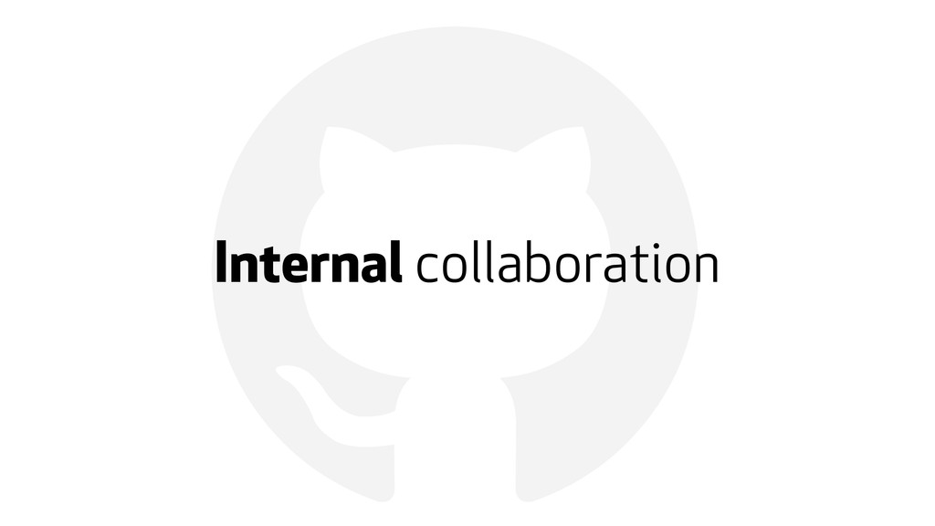 ! Internal collaboration