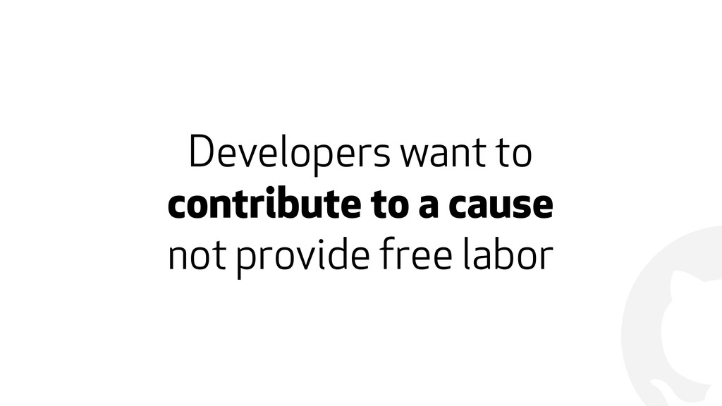 ! Developers want to  contribute to a cause  ...