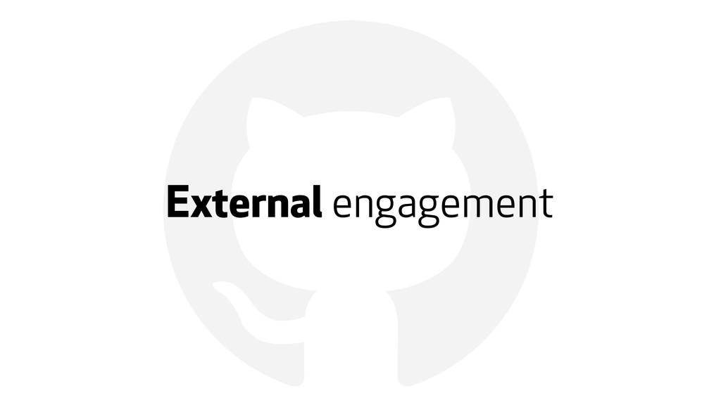 ! External engagement