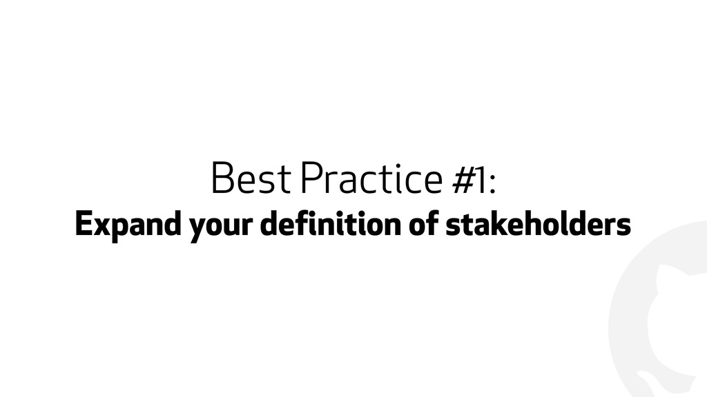 ! Best Practice #1: Expand your definition of s...