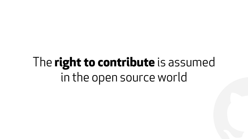 ! The right to contribute is assumed  in the o...