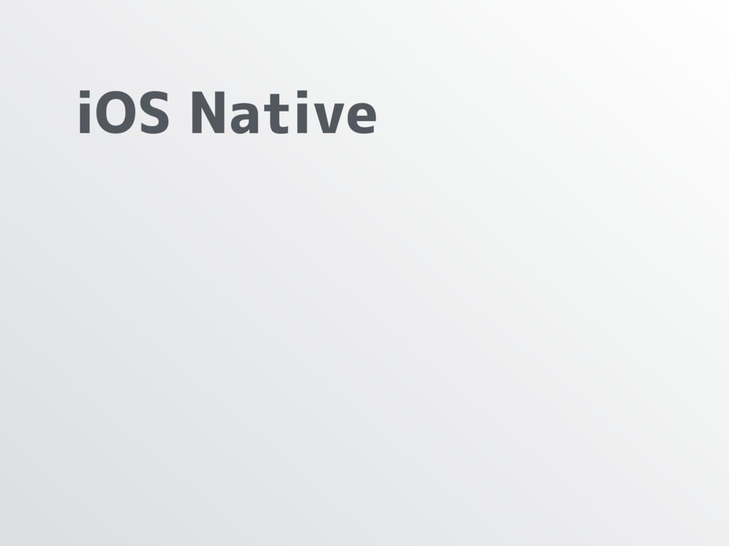 iOS Native
