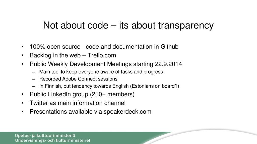 Not about code – its about transparency • 100% ...