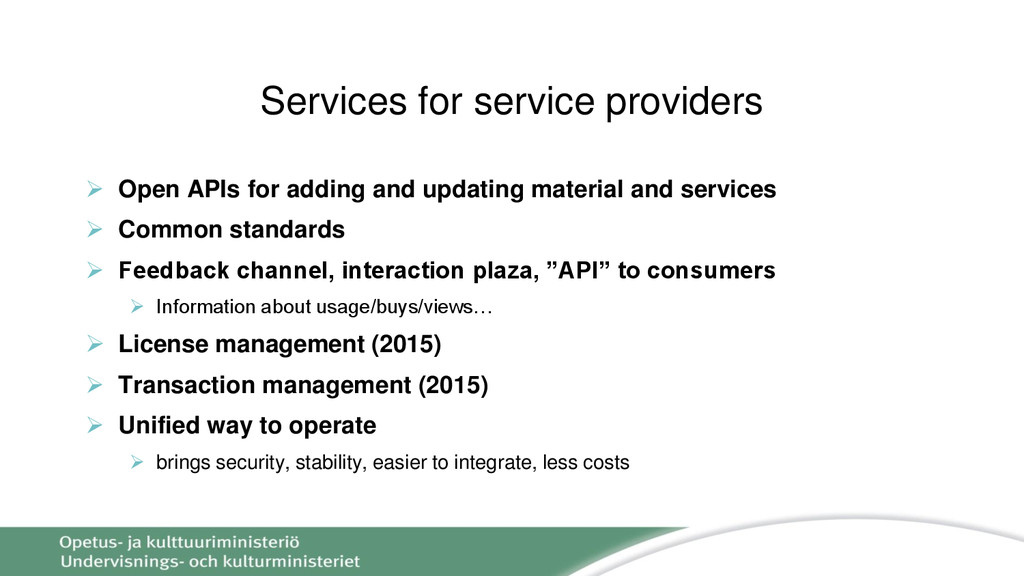 Services for service providers  Open APIs for ...