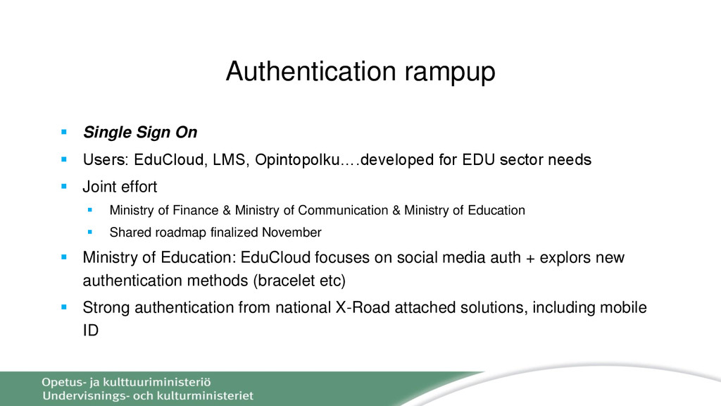 Authentication rampup  Single Sign On  Users:...