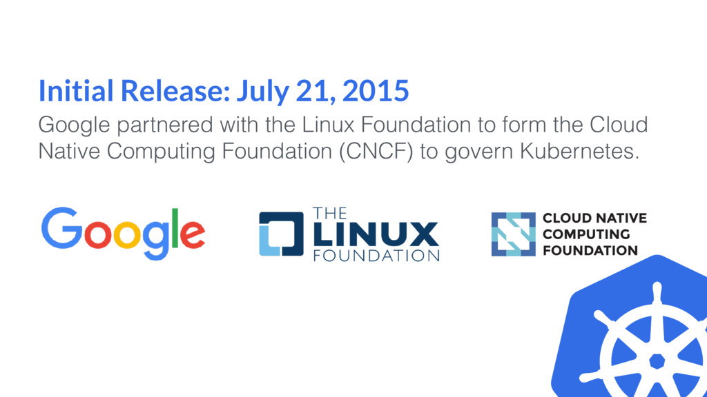 Initial Release: July 21, 2015 Google partnered...