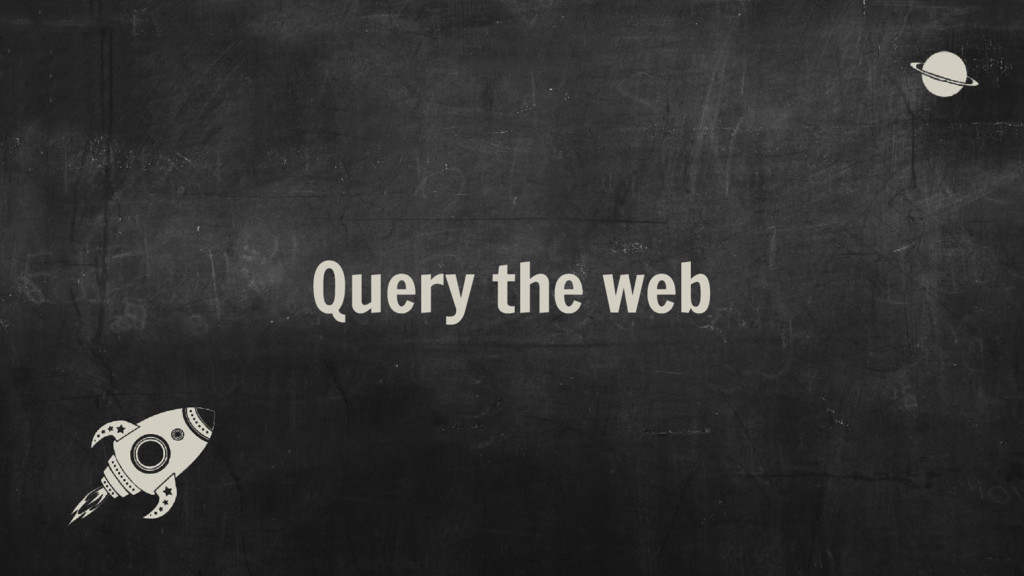 Query the web