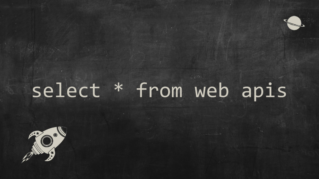 select * from web apis