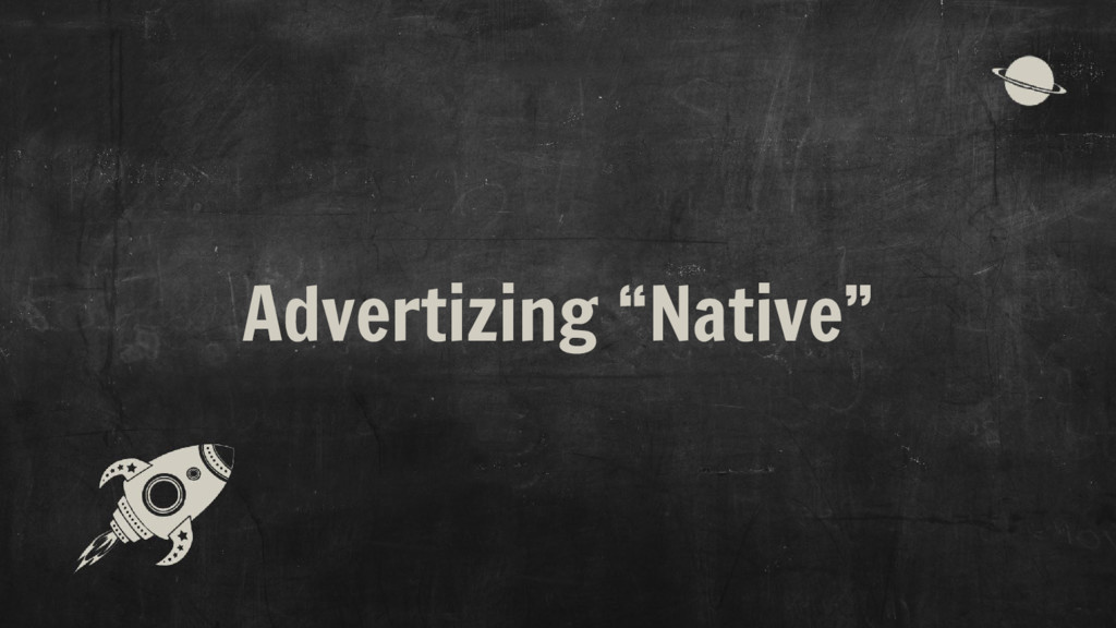 "Advertizing ""Native"""