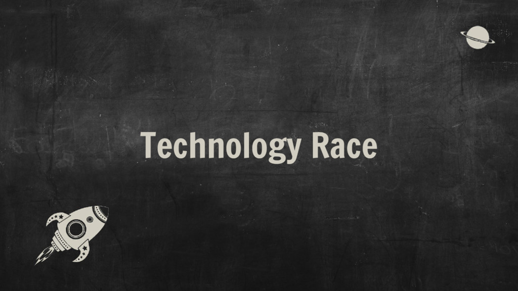 Technology Race