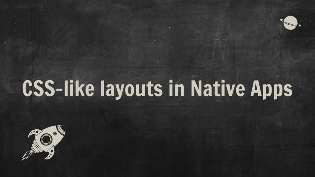 CSS-like layouts in Native Apps