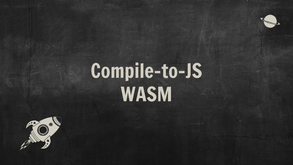 Compile-to-JS WASM