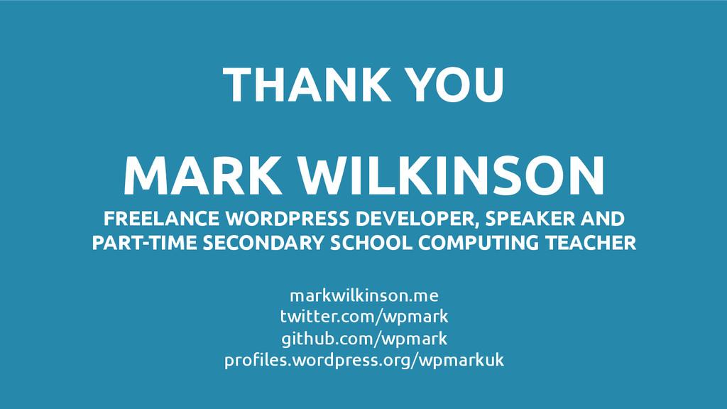 THANK YOU MARK WILKINSON FREELANCE WORDPRESS DE...