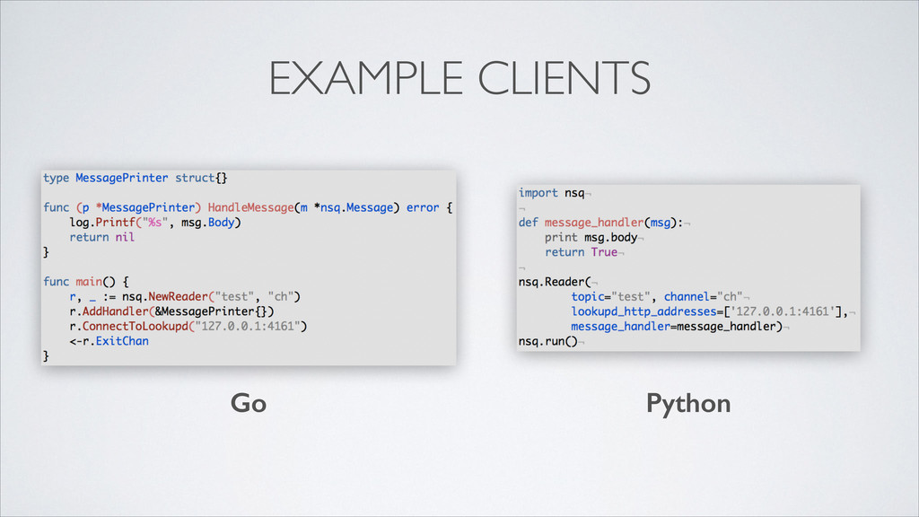 EXAMPLE CLIENTS Go Python