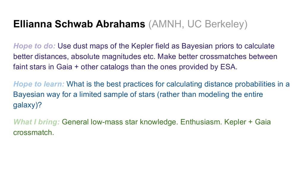 Ellianna Schwab Abrahams (AMNH, UC Berkeley) Ho...