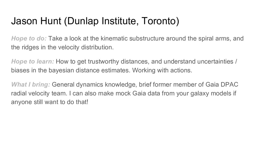 Jason Hunt (Dunlap Institute, Toronto) Hope to ...