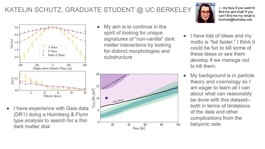 KATELIN SCHUTZ, GRADUATE STUDENT @ UC BERKELEY ...