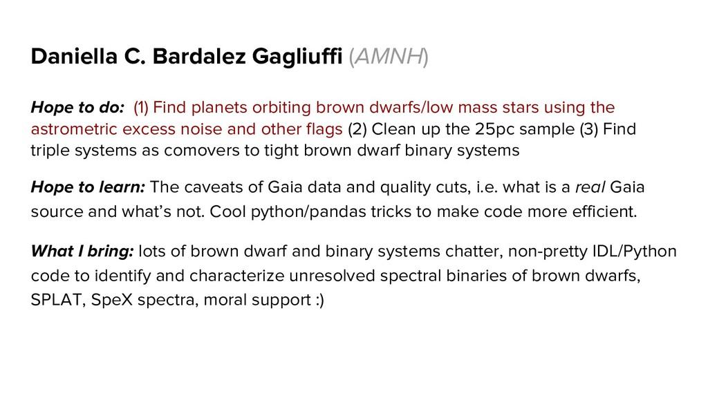 Daniella C. Bardalez Gagliuffi (AMNH) Hope to d...