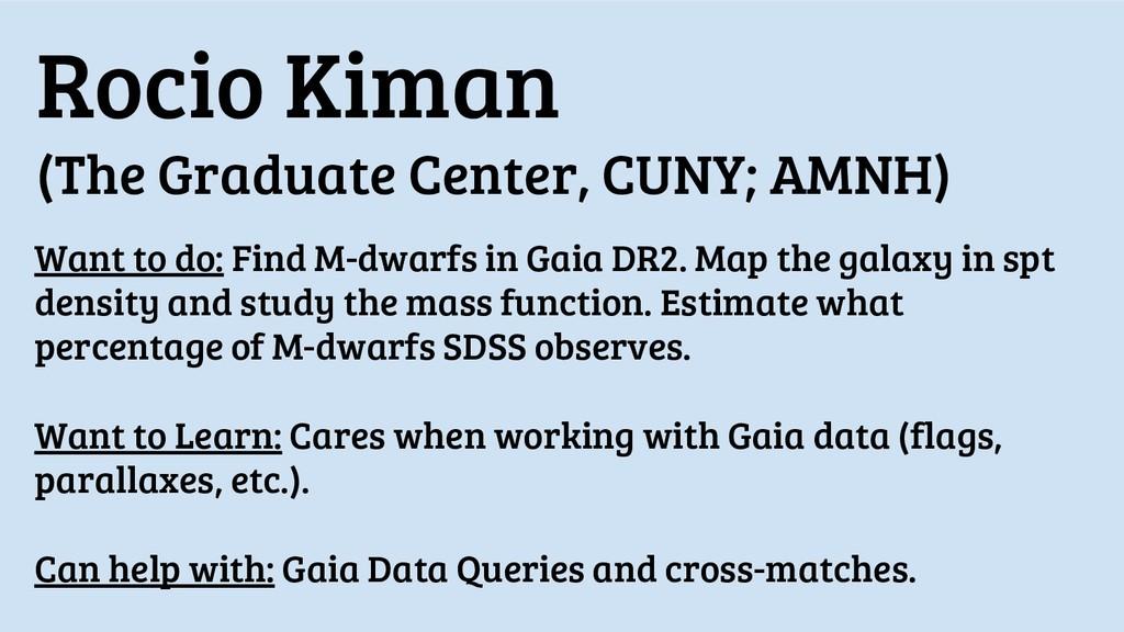Rocio Kiman (The Graduate Center, CUNY; AMNH) W...