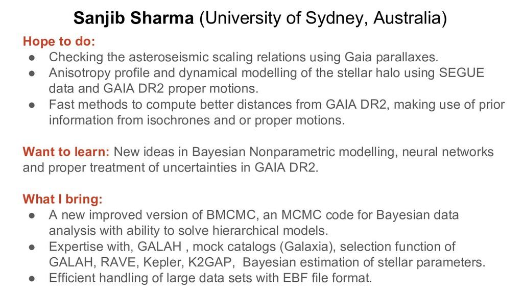 Sanjib Sharma (University of Sydney, Australia)...