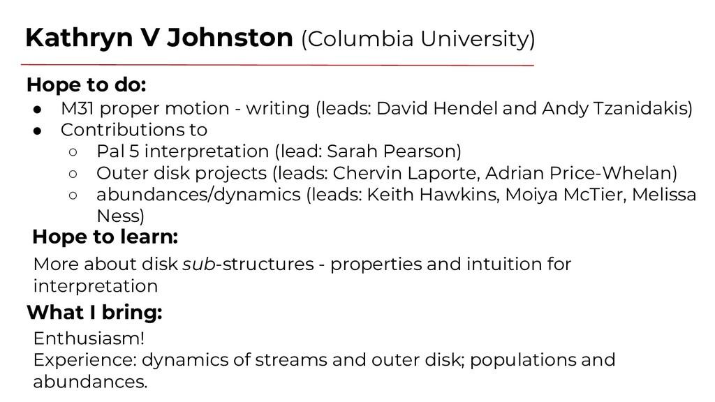 Kathryn V Johnston (Columbia University) Hope t...