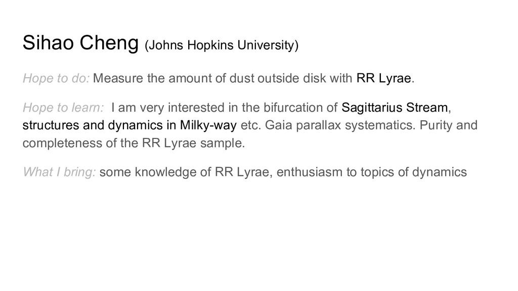 Sihao Cheng (Johns Hopkins University) Hope to ...